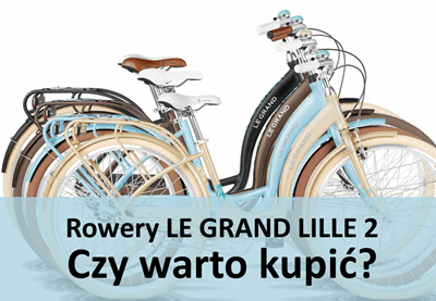 Rower Le Grand Lille 2 - czy warto kupić?